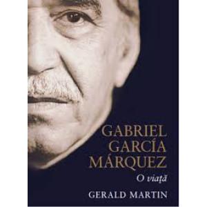 Gabriel Garcia Marquez. O viață