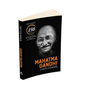 Mahatma Gandhi - O viață legendă