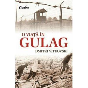 O viață în gulag