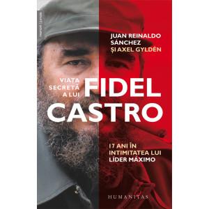Viața secretă a lui Fidel Castro