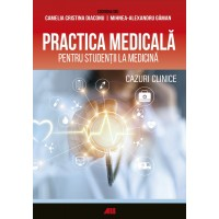 Practica medicală pentru studenții la medicină. Cazuri clinice
