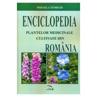 Enciclopedia Plantelor Medicinale Cultivate Din România