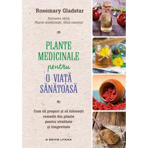 Plante medicinale pentru o viață sănătoasă