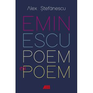 Eminescu, poem cu poem
