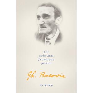 111 cele mai frumoase poezii de George Bacovia