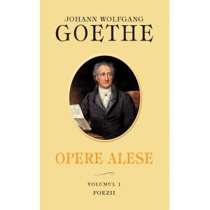 Opere Alese Poezii - Johann Wolfgang Goethe