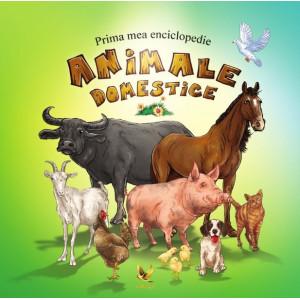 Prima mea enciclopedie. Animale domestice