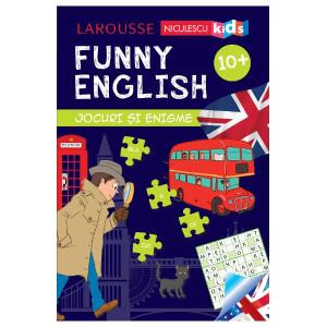 FUNNY ENGLISH. Jocuri şi enigme (10+)