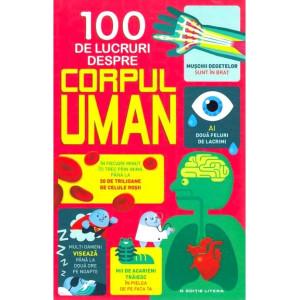 100 de lucruri despre corpul uman
