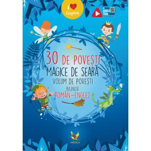 30 de povești magice de seară. Volum de povești bilingv român-englez
