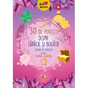 30 de povești despre sărăcie și bogăție. Volum de povești bilingv român-englez