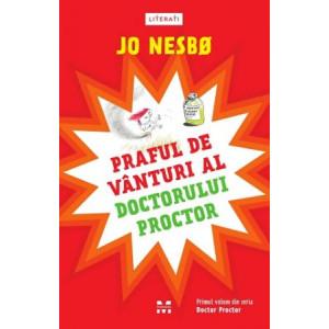 Praful de vânturi al doctorului Proctor (seria Doctor Proctor, vol. 1)