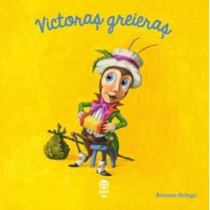 """Victoraș greieraș (Seria """"Întâmplări drăguțe cu animăluțe"""")"""
