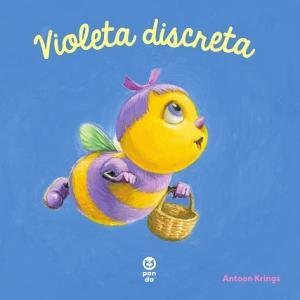 """Violeta discreta (Seria """"Întâmplări drăguțe cu animăluțe"""")"""