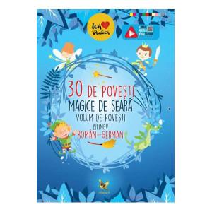 30 de povești magice de seară (volum de povești bilingv român-german)