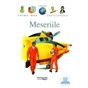 Prima mea enciclopedie Larousse - Meseriile