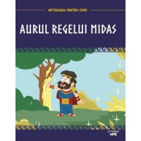 Mitologia. Aurul regelui Midas
