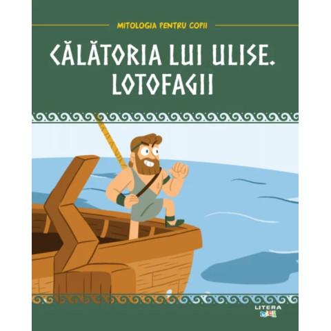 Mitologia. Călătoria lui Ulise. Lotofagii