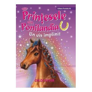 Prinţesele din Ponilandia. Un vis împlinit