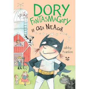 Dory Fantasmagory și oaia neagră (vol. 3)