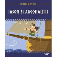 Mitologia. Iason și argonauții