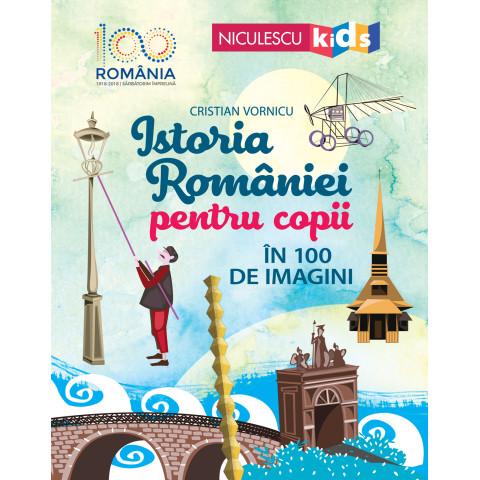 Istoria României pentru copii în 100 de imagini