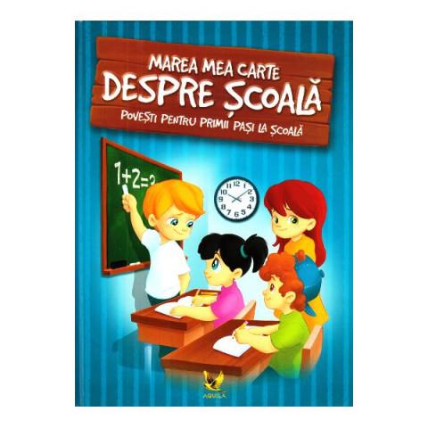 Marea carte despre școală