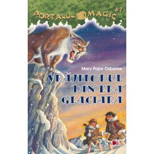 Portalul Magic 7. Vrăjitorul din era glaciară