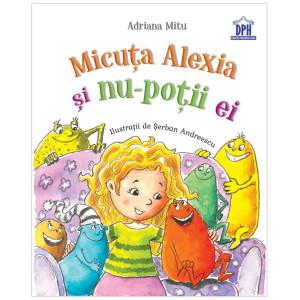 Micuța Alexia și nu-poții ei