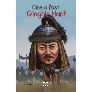 Cine a fost Ginghis Han?