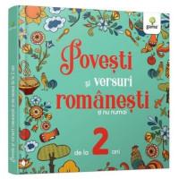 Povești și versuri românești și nu numai pentru 2 ani