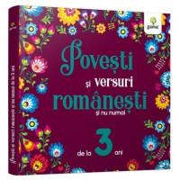 Povești și versuri românești și nu numai pentru 3 ani