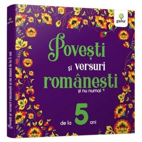 Povești și versuri românești și nu numai pentru 5 ani