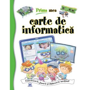 Prima mea carte de informatică