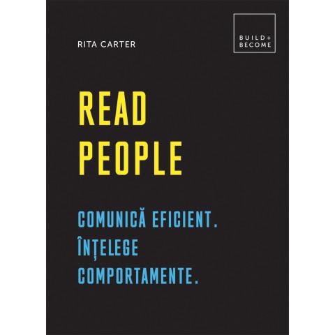 Read people. Comunică eficient. Înțelege comportamente