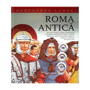 Roma antică. Descoperă lumea