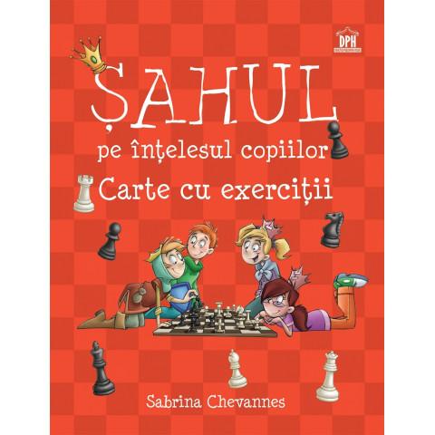 Șahul pe înțelesul copiilor - Carte cu exerciții