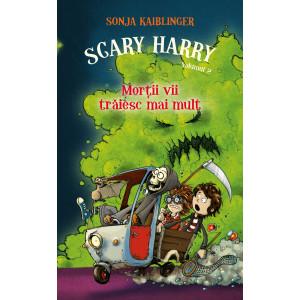 Scary Harry (vol. 2) - Morții vii trăiesc mai mult