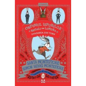 Evadarea din turn (Ordinul iepurilor regali din Londra, vol. 2)