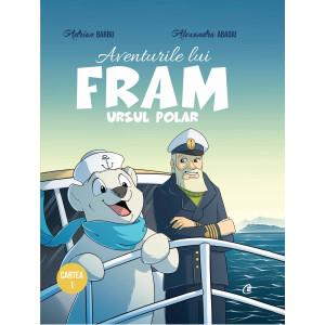 Aventurile lui Fram, ursul polar. Cartea 1