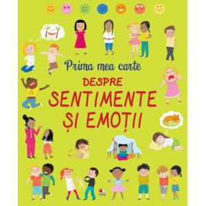 Prima mea carte despre sentimente și emoții