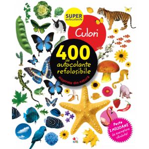 Culori. 400 de autocolante refolosibile