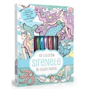 Să colorăm sirenele în culori pastel