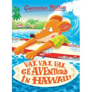 Vai, vai, vai ce Aventură în Hawaii
