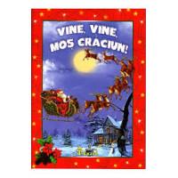 Vine, vine Moș Crăciun