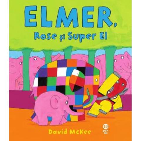Elmer, Rose și Super El