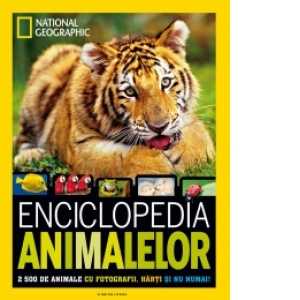 Enciclopedia animalelor 2500 de animale cu fotografii, hărți și nu numai!