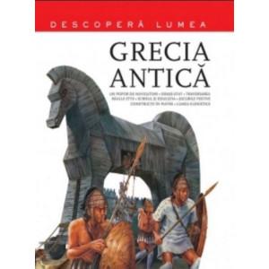 Grecia Antică. Descoperă Lumea. Vol 1