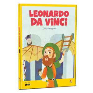 Micii mei eroi. Leonardo da Vinci