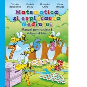 Matematică și explorarea mediului. Manual pentru clasa I (vol. al II-lea)